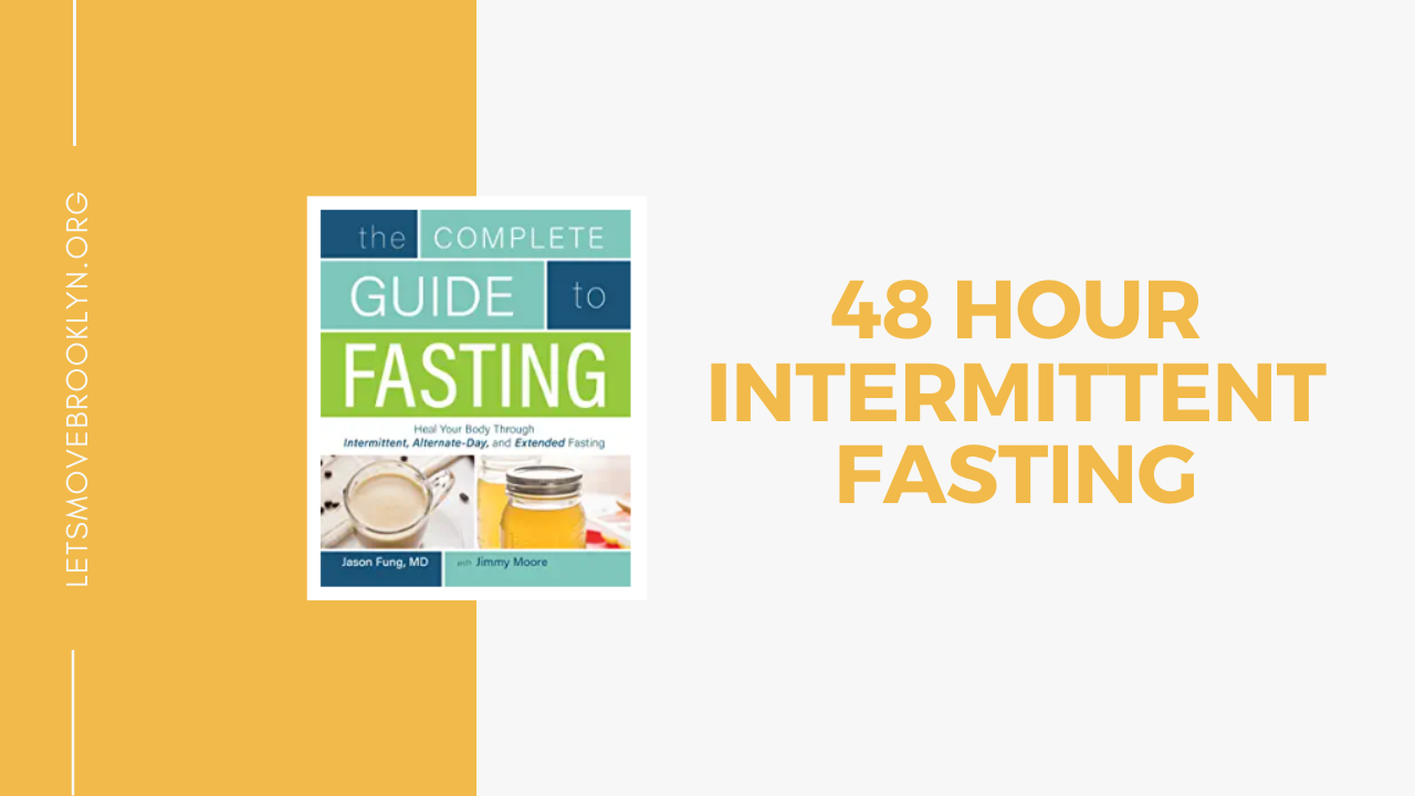48 Hour Intermittent Fasting For Weight Loss
