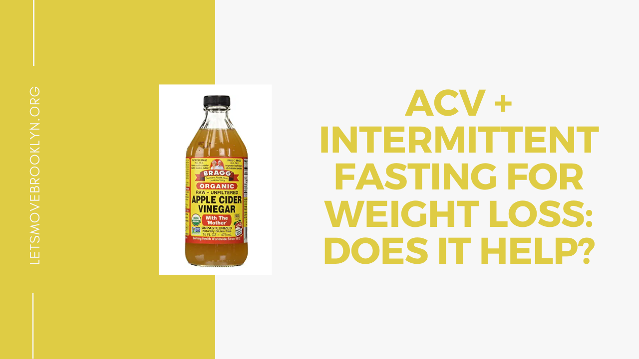 Does Apple Cider Vinegar+ Intermittent Fasting Work For Losing Weight?